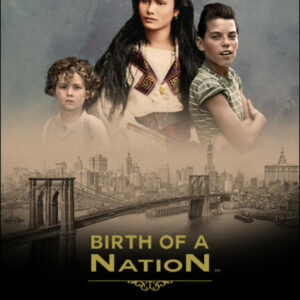 Birth of a Nation Experience