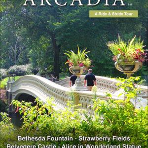 Arcadia (Central Park Experience)